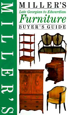 Image for Miller's Furniture Buyer's Guide : Late Georgian to Edwardian (Antiques Checklist Ser.)