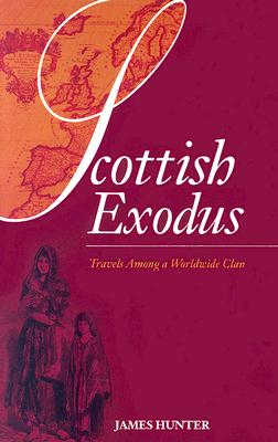 Image for Scottish Exodus: Travels Among a Worldwide Clan