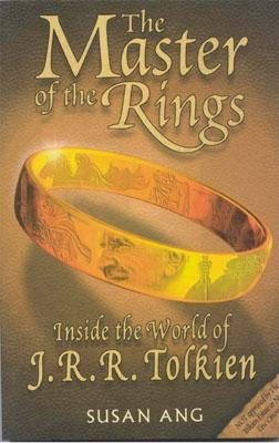 Image for Master of The Rings: Inside the World of J.R.R. Tolkien