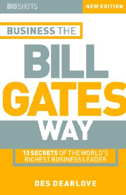 Image for Big Shots: Business the Bill Gates Way