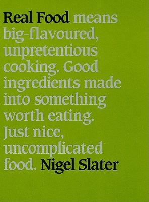 Real Food, Slater, Nigel