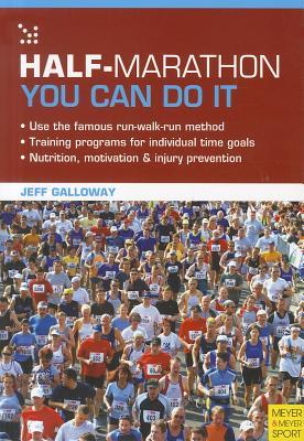 Half-Marathon - You Can Do It, Jeff Galloway