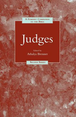 4: A Feminist Companion to Judges (Feminist Companion to the Bible (Second) series)