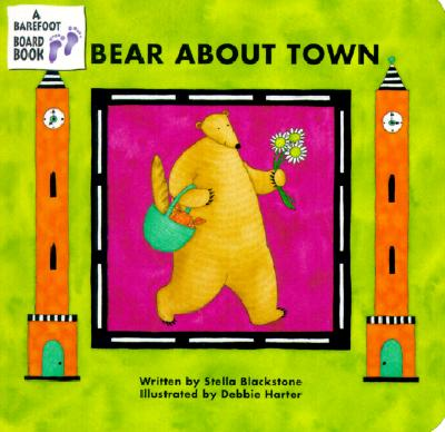 Image for Bear About Town (A Barefoot Board Book)
