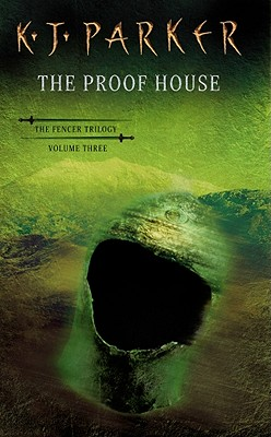 Image for The Proof House (The Fencer Trilogy, Volume Three)
