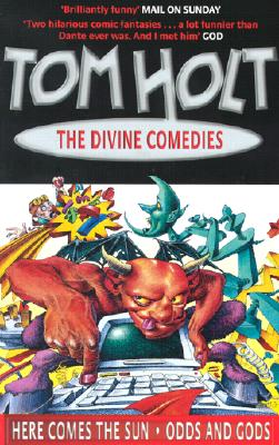 Divine Comedies Here Comes the Sun, Odd and Gods!, Holt, Tom