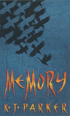 MEMORY, K.J. PARKER