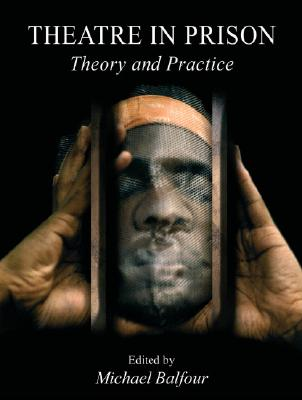 Image for Theatre in Prison: Theory and Practice
