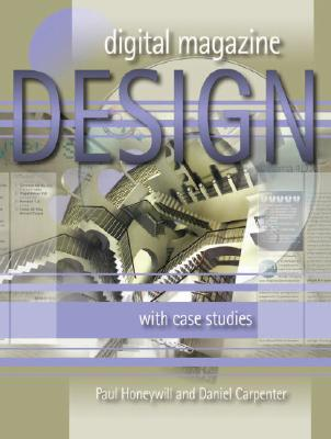 Image for Digital Magazine Design: With Case Studies