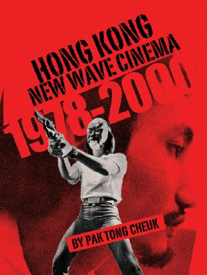Image for Hong Kong New Wave Cinema (1978-2000)