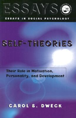 Image for Self-theories: Their Role in Motivation, Personality, and Development (Essays in Social Psychology)