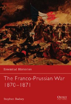 Image for Franco-Prussian War 1870-1871, The