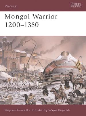 Image for MONGOL WARRIOR 1200-1350