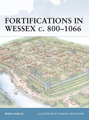 Image for Fortifications in Wessex, c.800-1066