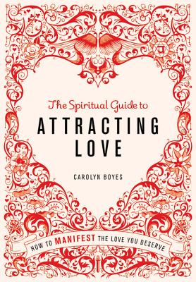 Image for Spiritual Guide to Attracting Love