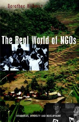 Image for The Real World of NGOs: Discourses, Diversity and Development