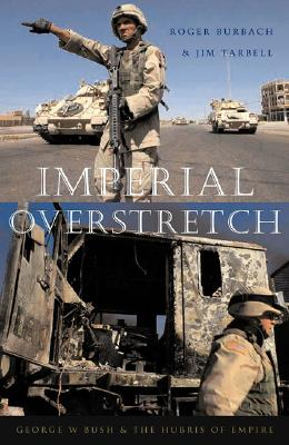 Image for Imperial Overstretch: George W. Bush and the Hubris of Empire