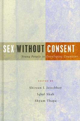 Image for Sex Without Consent: Young People in Developing Countries