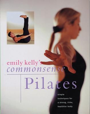Image for Emily Kelly's Commonsense Pilates