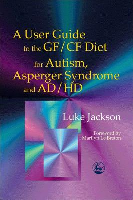 Image for User Guide Gf/Cf Diet Autism A