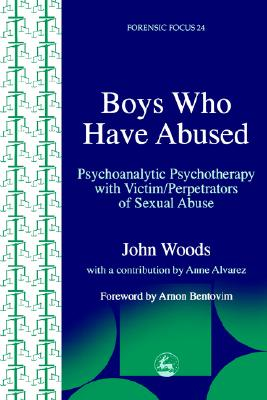 Image for Boys Who Have Abused (Forensic Focus)