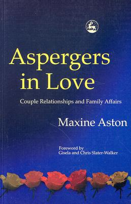 Image for Aspergers in Love: Couple Relationships and Family Affairs