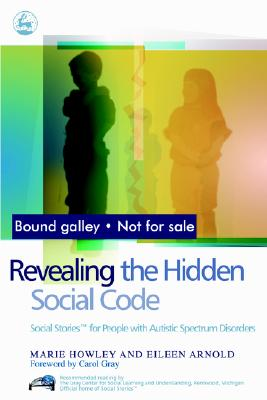 Image for Revealing the Hidden Social Code: Social Stories (TM) for People with Autistic Spectrum Disorders