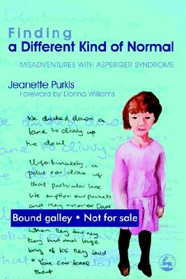 Image for Finding a Different Kind of Normal : Misadventures with Asperger Syndrome