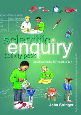 Image for Scientific Enquiry Activity Pack: Practical Tasks for Years 3 and 4 (Volume 1)