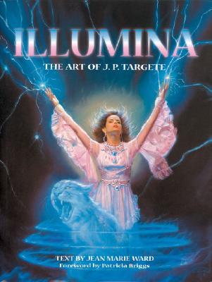 Image for ILLUMINA: THE ART OF J. P. TARGETE