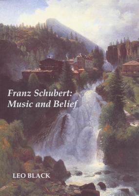 Image for Franz Schubert: Music and Belief
