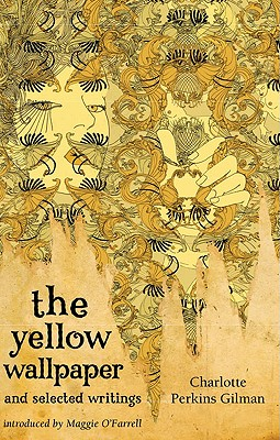 The Yellow Wallpaper and Selected Writings (Virago Modern Classics), Perkins, Charlotte