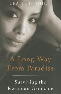 Image for Long Way from Paradise: Surviving the Rwandan Genocide