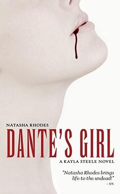 Dante's Girl (Kayla Steele), NATASHA RHODES