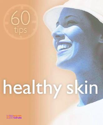 Image for Healthy Skin (60 Tips)