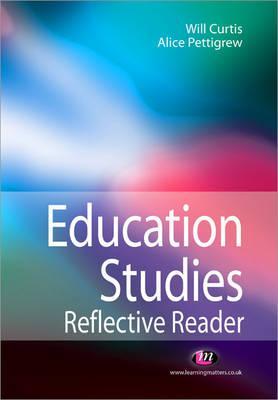 Image for Education Studies Reflective Reader (Education Studies Series)