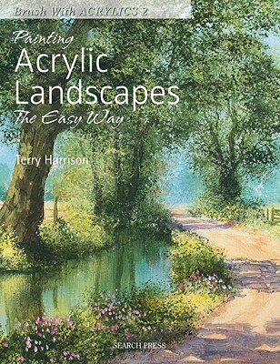 Image for Painting Acrylic Landscapes The Easy Way: Brush With Acrylics 2