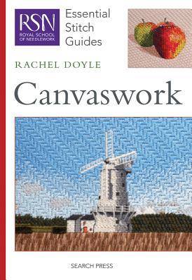 Canvaswork (Essential Stitch Guides), Doyle, Rachel