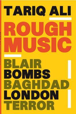 Image for Rough Music: Blair, Bombs, Baghdad, London, Terror