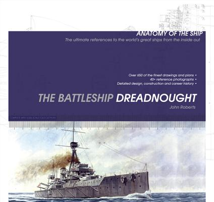 Image for The Battleship Dreadnought (Anatomy of the Ship)