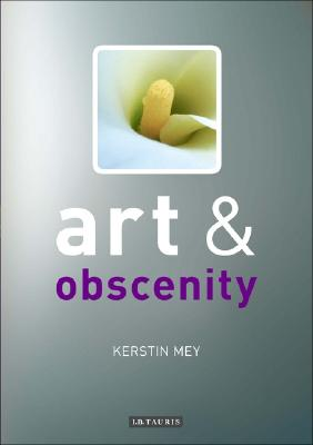 Image for Art and Obscenity (Art and Series)
