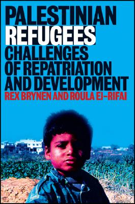 Image for Palestinian Refugees: Challenges of Repatriation and Development (Library of Modern Middle East Studies)
