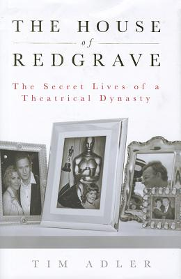 Image for HOUSE OF REDGRAVE: THE LIVES OF A THEATRICAL DYNASTY