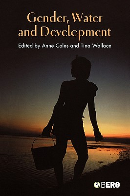 Image for Gender, Water and Development (Cross-Cultural Perspectives on Women)