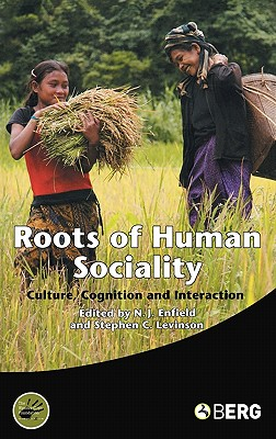 Image for Roots of Human Sociality: Culture, Cognition and Interaction (Wenner-Gren International Symposium Series)