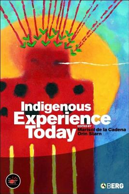 Image for Indigenous Experience Today (Wenner-Gren International Symposium Series)