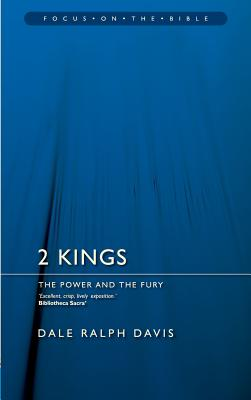 Image for 2 Kings: The Power and the Fury (Focus on the Bible)
