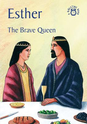 Image for Esther: The Brave Queen (Bible Time)