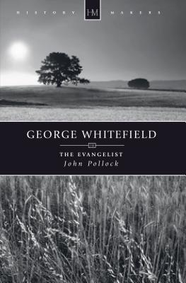 George Whitefield (Historymakers), John Pollock