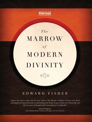 Image for The Marrow of Modern Divinity
